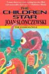 The Children Star - An Elysium Cycle Novel - Joan Slonczewski