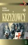 Krzyżowcy - Zofia Kossak-Szczucka