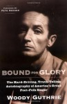 Bound for Glory - Woody Guthrie, Pete Seeger