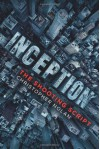 Inception: The Shooting Script - Christopher J. Nolan, Jonathan Nolan
