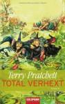 Total verhext - Terry Pratchett, Andreas Brandhorst