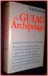 The Gulag Archipelago, 1918-1956: An Experiment in Literary Investigation I-II - Aleksandr Solzhenitsyn, Thomas P. Whitney