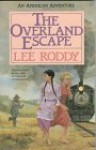 The Overland Escape - Lee Roddy