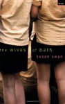 The Wives of Bath - Susan Swan