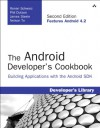 The Android Developer's Cookbook: Building Applications with the Android SDK (Developer's Library) - Ronan Schwarz, Phil Dutson, James Steele, Nelson To