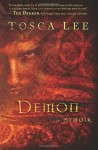Demon: A Memoir - Tosca Lee