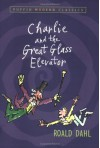 Charlie and the Great Glass Elevator - Quentin Blake, Roald Dahl