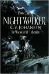 Nightwalker - K.V. Johansen