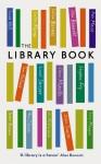 The Library Book - Alan Bennett, Rebecca Gray