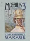 Moebius 3: The Airtight Garage - Mœbius