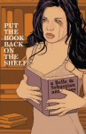 Put the Book Back on the Shelf: A Belle and Sebastian Anthology - Eric Stephenson, Rick Spears, Kako, Janet Harvey, Charles Brownstein, Dave Crosland, Bruno D'Angelo, Jennifer De Guzman, Matthew Forsythe, Rick Remender, Leela Corman, Joey Weiser, David Lasky, Jamie S. Rich, Christopher Butcher, Ian Carney, Jonathan Edwards, Ande Parks, C