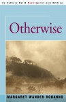 Otherwise - Margaret Wander Bonanno