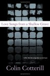 Love Songs From A Shallow Grave - Colin Cotterill