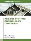 Advanced Residential Applications and Case Studies - Mark A. Munizzo, Lisa Virruso Musial