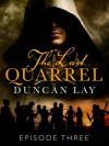 The Last Quarrel: Episode 3 - Duncan Lay