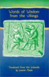 Proverbs from the North: Words of Wisdom from the Vikings (Proverb Series) - Joanne Asala