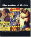 Film Posters of the 30s: Essential Posters of the Decade from the Reel Poster Gallery Collection (Film Posters) - Tony Nourmand, Graham Marsh