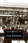 East Pakistan - Noah Berlatsky
