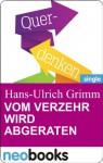 Vom Verzehr wird abgeraten (Knaur eBook) (German Edition) - Hans-Ulrich Grimm