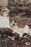 The Diary Of Iris Vaughan - Iris Vaughan