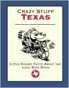 Crazy Stuff Texas - Cliff Road Books