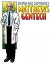 From the Files of Matthews Gentech - Bruce Ballon