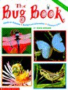 The Bug Book - Robin Bernard, Ivy Rutzky