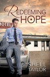Redeeming Hope (Home for Hope Book 1) - Shell Taylor