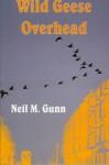 Wild Geese Overhead - Neil M. Gunn