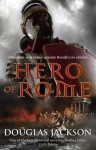 Hero of Rome - Douglas Jackson