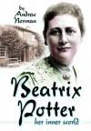 Beatrix Potter: Her Inner World - Andrew Norman