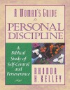 Personal Discipline: A Biblical Study of Self-Control and Perseverance - Rhonda Harrington Kelley