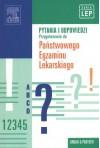 Pytania i odpowiedzi Przygotowanie do Panstwowego Egzaminu Lekarskiego - praca zbiorowa