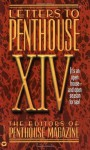 Letters to Penthouse XIV: Open House--and Open Season for Sex (v. 14) - Penthouse Magazine