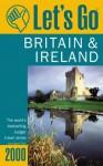 Let's Go Britain & Ireland 2000 - Let's Go Inc.