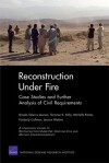 Reconstruction Under Fire: Case Studies and Further Analysis of Civil Requirements - Brooke Stearns Lawson, Terrence K. Kelly, Michelle Parker, Kimberly Colloton, Jessica Watkins