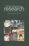 Performing Research: Tensions, Triumphs and Trade-Offs of Ethnodrama - Judith Ackroyd, John O'Toole