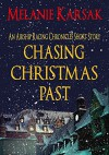 Chasing Christmas Past: An Airship Racing Chronicles Short Story Prequel (The Airship Racing Chronicles) - Melanie Karsak