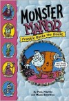 Monster Manor #2: Frankie Rocks the House: Monster Manor: Frankie Rocks the House - Book #2 - Paul Martin, Manu Boisteau