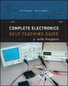 Complete Electronics Self-teaching Guide with Projects - Earl Boysen, Harry Kybett