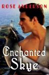 Enchanted Skye - Rose Anderson