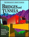 Bridges And Tunnels - Chris Oxlade