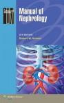 Manual of Nephrology - Robert W. Schrier