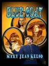 Blue Coat - Mary Jean Kelso, Lynn Shuster