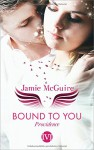 Bound to You: Providence - Jamie McGuire, Frauke Meier