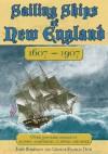Sailing Ships of New England 1606-1907 - John Robinson, George Francis Dow
