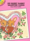 Six Bunny Rabbit Valentine Postcards - Susan Whited LaBelle