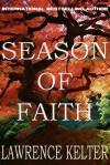 Season of Faith - Lawrence Kelter