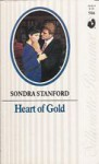 Heart of Gold (Silhouette Romance, #586) - Sondra Stanford