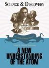 A New Understanding of the Atom (Audio) - John T. Sanders, Edwin Newman